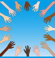many hands different skin tone are raised up vector image