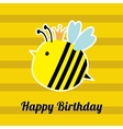 Happy Birthday card with cute bee insect Baby vector image