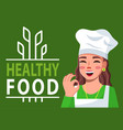 healthy food motivational poster with lettering vector image
