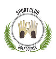 Sport club golf course gloves design vector image