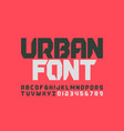 urbanism style font design alphabet letters and vector image vector image