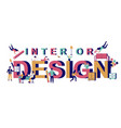 interior design typography banner template vector image vector image