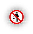 it is forbidden to throw garbage vector image vector image