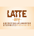 latte art font design milk coffee foam art vector image vector image