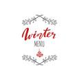 winter menu handwritten calligraphy emlem logo vector image vector image