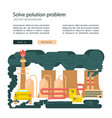 solve polution problem banner design template vector image