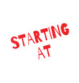 starting at rubber stamp vector image vector image