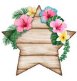 watercolor star shaped wooden tag with tropical vector image vector image