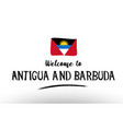 welcome to antigua and barbuda country flag logo vector image