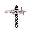 gourmet chocolates text background word cloud vector image vector image