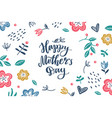 happy mothers day hand lettering with flowers vector image vector image