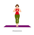 yogi woman in pranamasana or prayer pose vector image vector image