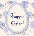 happy easter card with egg banner lace vector image