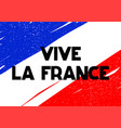 card with lettering vive la france vector image