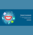 dental treatment banner horizontal cartoon style vector image vector image