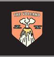 vintage volcano emblem adventure badge vector image vector image