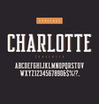 charlotte condensed retro typeface vector image vector image