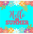 say hello to summer flowers blue background vector image vector image