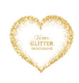 golden glitter heart frame with space for text vector image vector image