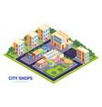 city district shops composition vector image