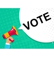Hand holding megaphone with VOTE NOW announcement vector image vector image