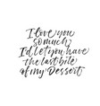 i love you so much phrase modern calligraphy vector image