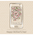 Mothers Day card with smartphone and roses vector image vector image