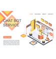 chat bot service isometric landing page vector image