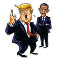 donald trump and barack obama cartoon caricature vector image