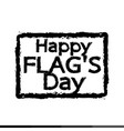 happy flag day united states design vector image vector image