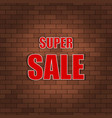 Super sale banner on a brick wall