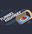 tunnel highway isometric composition vector image