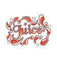 cartoon juice icon in comic style juice drink vector image vector image