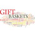 gourmet tea gift basket text background word vector image vector image