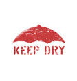 grunge keep dry box sign stamp isolated for vector image vector image