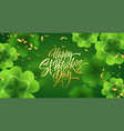 golden handwriting lettering happy saint patricks vector image