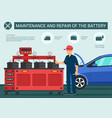 maintenance and repair of the battery vector image vector image
