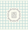 set line pattern and linear frame vector image vector image