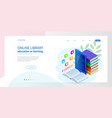 isometric web banner e-learning online library vector image vector image