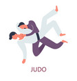 judo fighting japanese sport attack and defense vector image