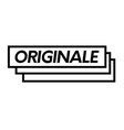 original stamp on white vector image vector image