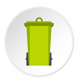 green trash bin icon circle vector image vector image