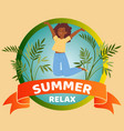 summer relax banner inscription tropical vector image vector image