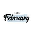 hello february background happy design vector image