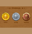 isolated gold silver and bronze ethereum old vector image vector image