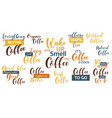 lettering sets of coffee quotes vector image