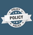 policy ribbon policy round white sign policy vector image vector image