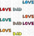Dad love vector image