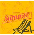 enjoy the summer holiday chair beach pineapple ora vector image