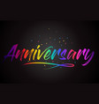 anniversary word text with handwritten rainbow